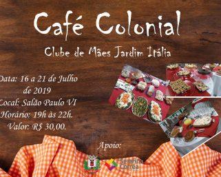 Delicioso Café Colonial espera por você!