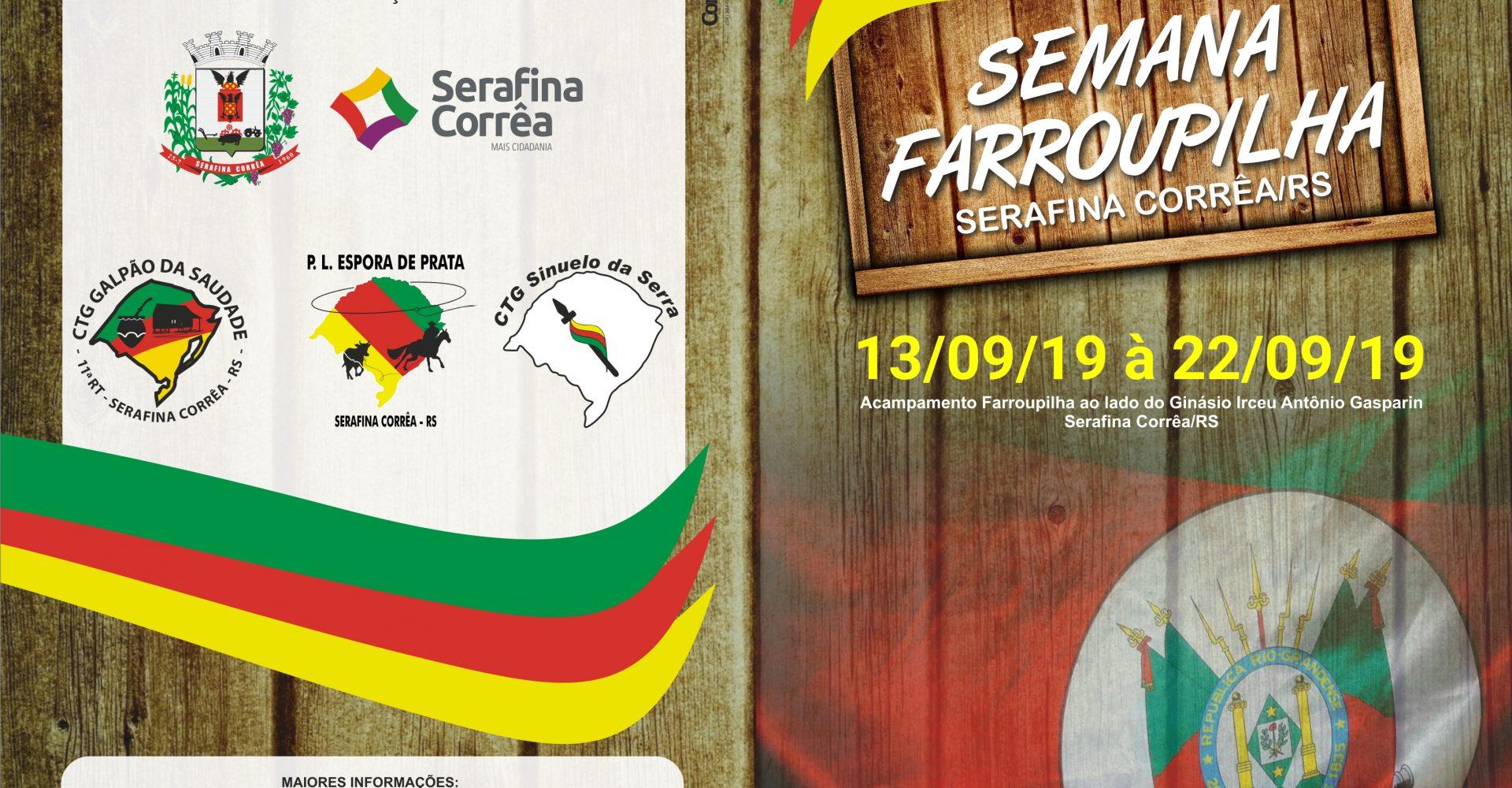 Confira a programação da Semana Farroupilha 2019 de Serafina Corrêa