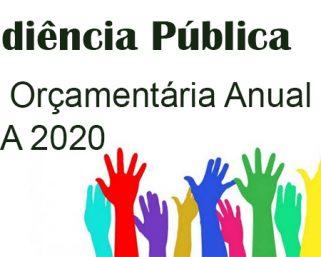 Audiência Pública Lei Orçamentária Anual – LOA 2020