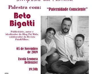 "Simpósio da Família traz Beto Bigatti o ""Pai Mala"", para Serafina Corrêa"
