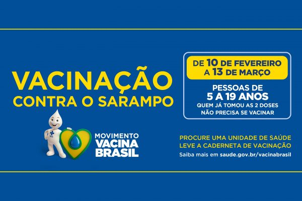 Atenção! Campanha contra o Sarampo inicia hoje, 10 de fevereiro
