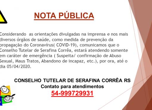 Nota Pública do Conselho Tutelar de Serafina Corrêa.