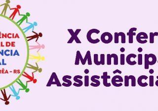 Inscrições para a X Conferência Municipal de Assistência Social