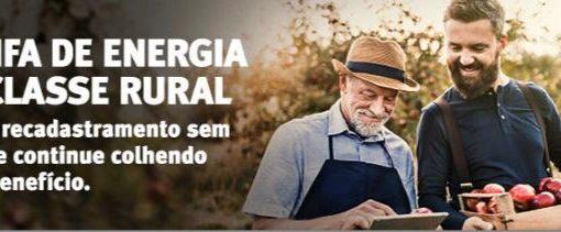 INFORMATIVO RGE: Recadastramento Benefício Tarifário – Tarifa de Energia da Classe Rural e Serviço Público