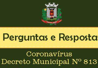 Perguntas e respostas: Coronavírus – Decreto Municipal Nº 813