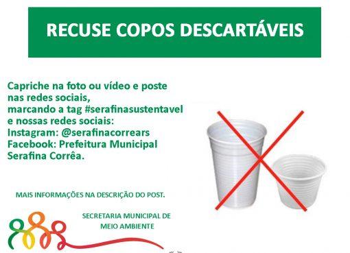 Mês do Desafio Ambiental – Recuse copos descartáveis